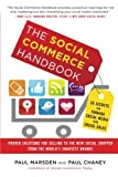 img - for The Social Commerce Handbook: 20 Secrets for Turning Social Media into Social Sales book / textbook / text book