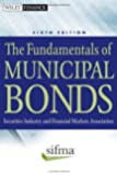 The Fundamentals of Municipal Bonds