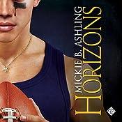 Horizons: Horizons Series, Book 1 | Mickie B. Ashling