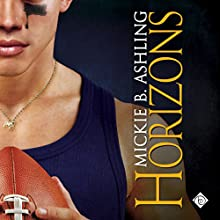 Horizons: Horizons Series, Book 1 (       UNABRIDGED) by Mickie B. Ashling Narrated by John Solo