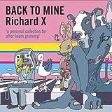 Back To Mine Richard X