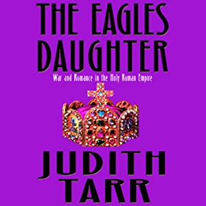The Eagle's Daughter | [Judith Tarr]