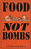 img - for Food Not Bombs by C. T. Butler (2000-01-28) book / textbook / text book