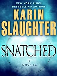 Snatched: A Novella (Kindle Single)