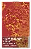 Dante Alighieri The Divine Comedy: Inferno (Dante's Divine Comedy)