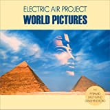 "World Pictures (Instrumental Pop & Lounge Music) incl. Rise, Sunshine Road - (GEMAfrei/Lizenz optional)von ""Electric Air Project"""