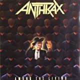 "Among The Livingvon ""Anthrax"""