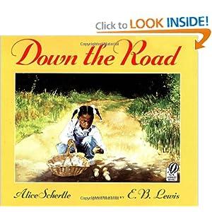 Down the Road Alice Schertle