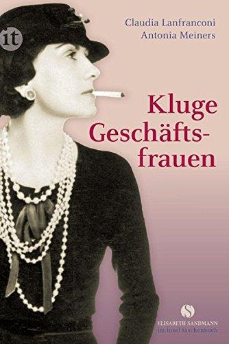 kluge-geschaftsfrauen-maria-bogner-aenne-burda-coco-chanel-florence-knoll-estee-lauder-margarete-ste