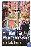 The Ballad of West Tenth Street: A Novel (P.S.)