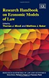 Research Handbook on Economic Models of Law (Research Handbook in Law and Economics series)(Elgar Original reference)