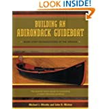 Building an Adirondack Guideboat: Wood Strip Reproductions of the Virginia