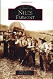 img - for Niles, Fremont (CA) (Images of America) book / textbook / text book