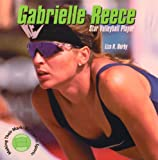 Gabrielle Reece: Star Volleyball Player (Making Their Mark)