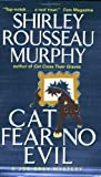 Cat Fear No Evil (Joe Grey Mysteries) (0061015601) by Murphy, Shirley Rousseau