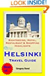 Helsinki, Finland Travel Guide - Sigh...