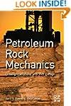 Petroleum Rock Mechanics: Drilling Op...