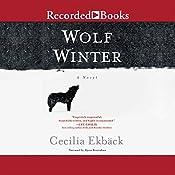 Wolf Winter | [Cecilia Ekback]