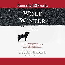 Wolf Winter (       UNABRIDGED) by Cecilia Ekback Narrated by Alyssa Bresnahan