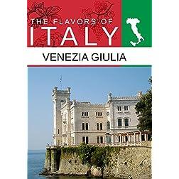 Flavors Of Italy Venezia, Giulia