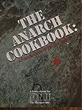 The Anarch Cookbook: A Friendly Guide to Vampire Politics (Vampire The Masquerade Sourcebook) (1565040481) by Bridges, Bill