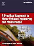 img - for A Practical Approach to Motor Vehicle Engineering and Maintenance by Allan Bonnick (2005-08-12) book / textbook / text book