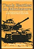 Tank Battles in Miniature: Wargamers' Guide to the Arab-Israeli Wars Since 1948 No. 5 (0850593042) by Quarrie, Bruce