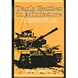 Tank Battles in Miniature: Wargamers' Guide to the Arab-Israeli Wars Since 1948 No. 5by Bruce Quarrie