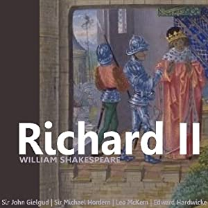 Richard II (Dramatised) | [William Shakespeare]