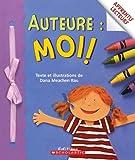 Auteure: Moi! (0439941911) by Rau,Dana Meachen