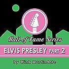 Elvis Presley #02 Radio/TV von Wink Martindale Gesprochen von: Wink Martindale
