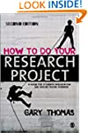 How to Do Your Research Project: A Gu...