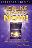 Healing Starts Now Expanded Ed.