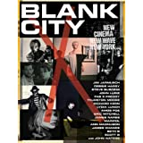Blank City [DVD]by Steve Buscemi