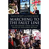 Marching to the Fault Lineby Francis Beckett