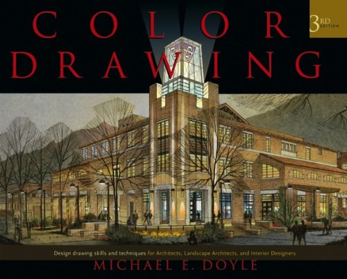 Color Drawing: Design Drawing Skills and Techniques for...