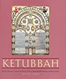 img - for Ketubbah: Jewish Marriage Contracts of Hebrew Union College, Skirball Museum, and Klau Library (Philip and Muriel Berman Edition) book / textbook / text book