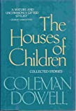 img - for The houses of children: Collected stories book / textbook / text book