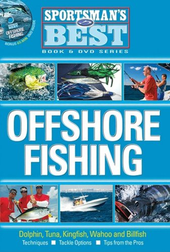 Sportsman's Best: Offshore Fishing
