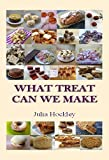 What Treat Can we Make: Sweets, Cakes and Biscuits