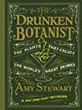 Book - The Drunken Botanist: The Plants That Create the World's Great Drinks