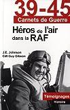 Héros de l'air dans la RAF (French Edition) (2874661627) by Gibson, Guy