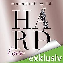 Hardlove - verliebt (Hard 5) Hörbuch von Meredith Wild Gesprochen von: Katja Hirsch