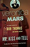 img - for Veronica Mars (2): An Original Mystery by Rob Thomas: Mr. Kiss and Tell book / textbook / text book