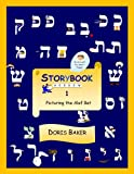 img - for Storybook Hebrew 1: Picturing the Alef Bet book / textbook / text book