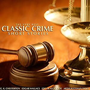 The Very Best Classic Crime Short Stories Audiobook
