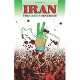 Iran: The Green Movement ~ Slater Bakhtavar