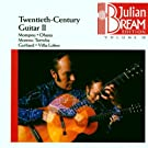 Julian Bream Edition Vol. 13 (Gitarrenmusik des 20. Jahrhunderts Vol. 2)