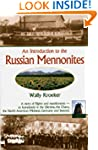 An Introduction to Russian Mennonites...