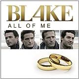 Blake All Of Me
